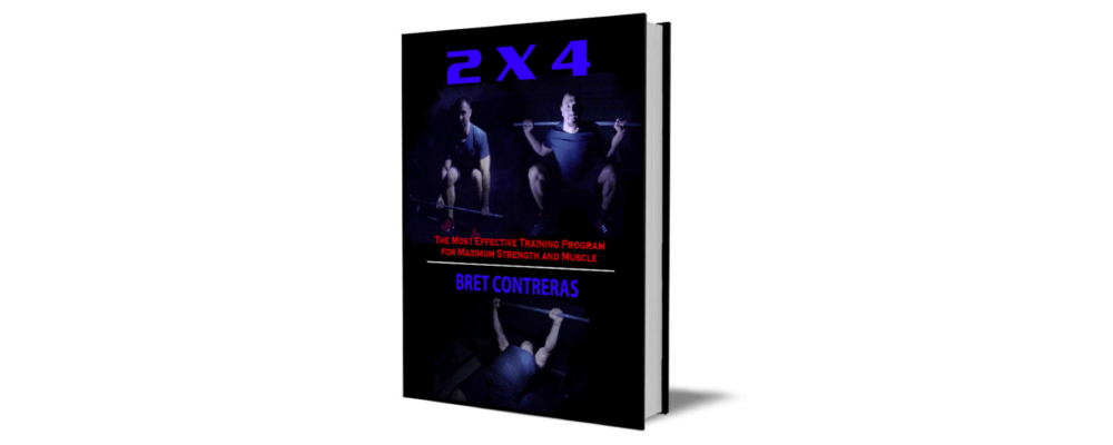 2 X 4 Training Program - By Bret Contreras