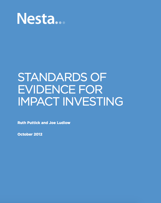 Standards of Evidence for Impact Investing (Nesta, 2012)