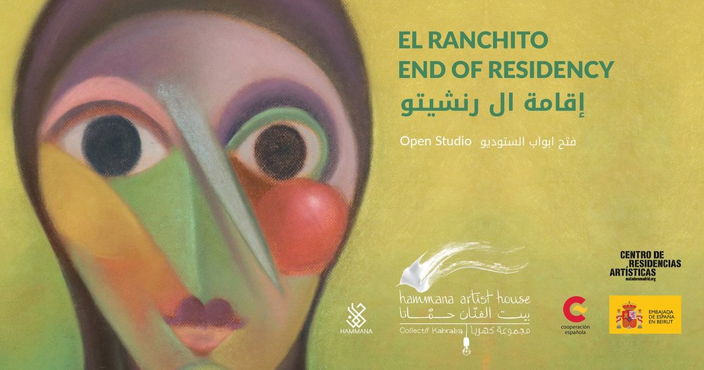 - //EL RANCHITO END OF RESIDENCY//Hammana Artist House. Hammana, Lebanon16 February 2019