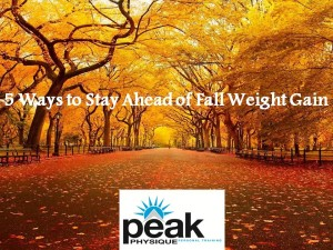 5-ways-to-stay-ahead-of-fall-weight