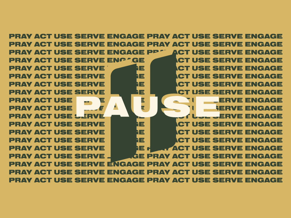 PAUSE: Be Still & Know God  This series, take an approach to grow your relationship with God by Praying, Acting, Using our spiritual gifts, Serving others, and Engaging with the community around us.