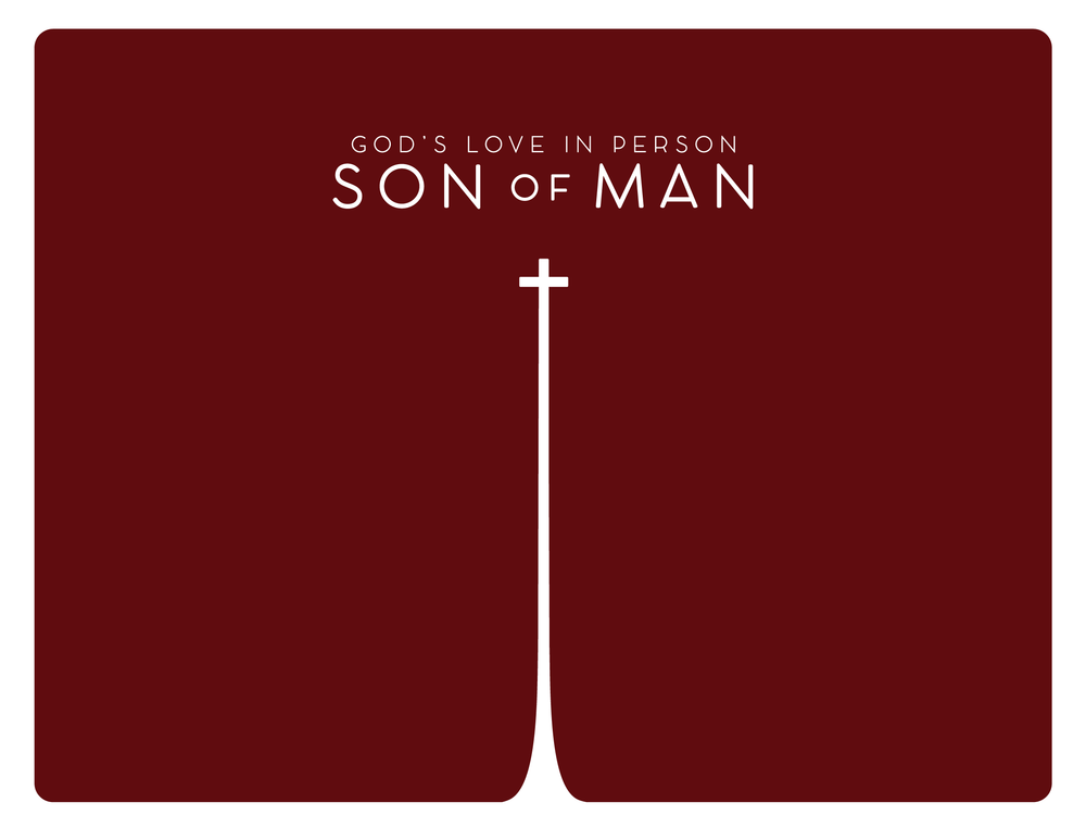 Son of Man: God's Love in Person   As we go through the book of Luke, we find that God's love shines through in Jesus Christ.