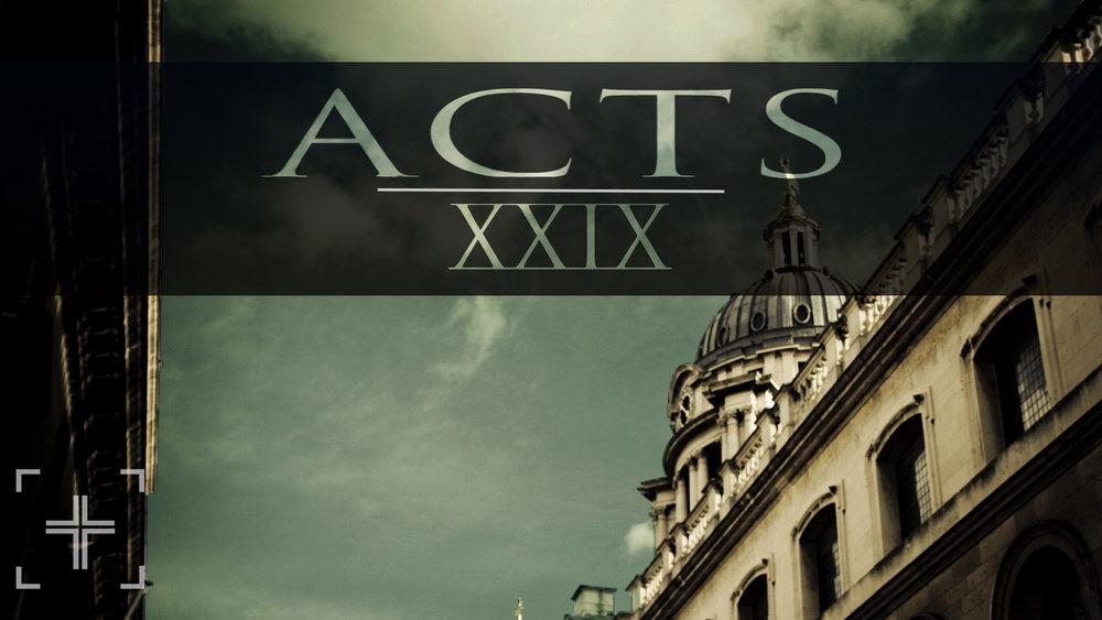 ACTS XXIX