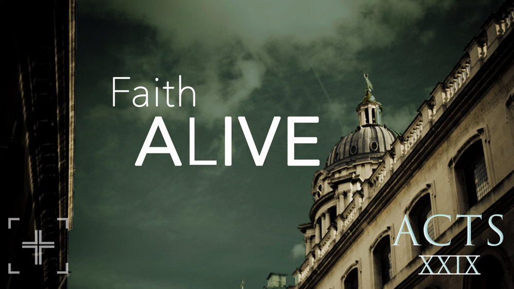 Acts29 Faith Alive Title.jpg