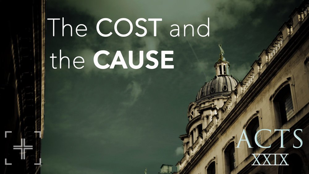 Acts29 The Cost & the Cause Title.jpg