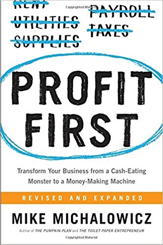 Profit First- Transform Your Business from a Cash-Eating Monster to a Money-Making Machine_feminest 2017 book list.jpg