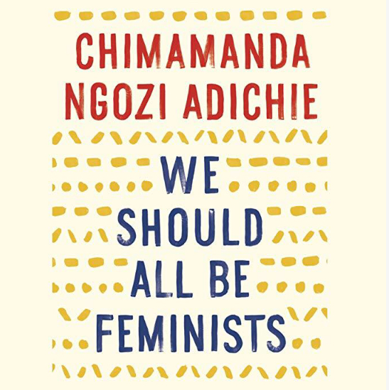 We Should All Be Feminists by Chimamanda Ngozi Adichie_Feminest Book Review.jpg