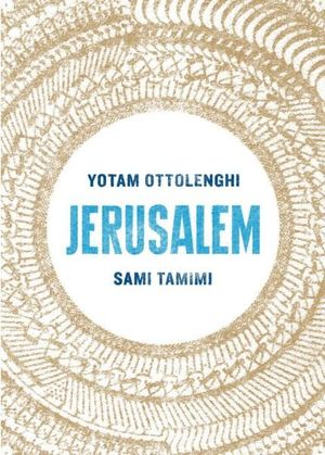 Jerusalem- A Cookbook Book by Sami Tamimi and Yotam Ottolenghi.jpg