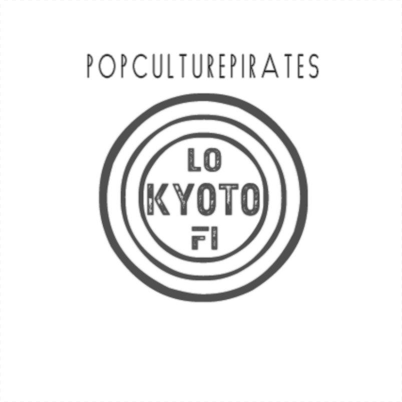 Kyoto Lo-Fi - PopCulturePirates
