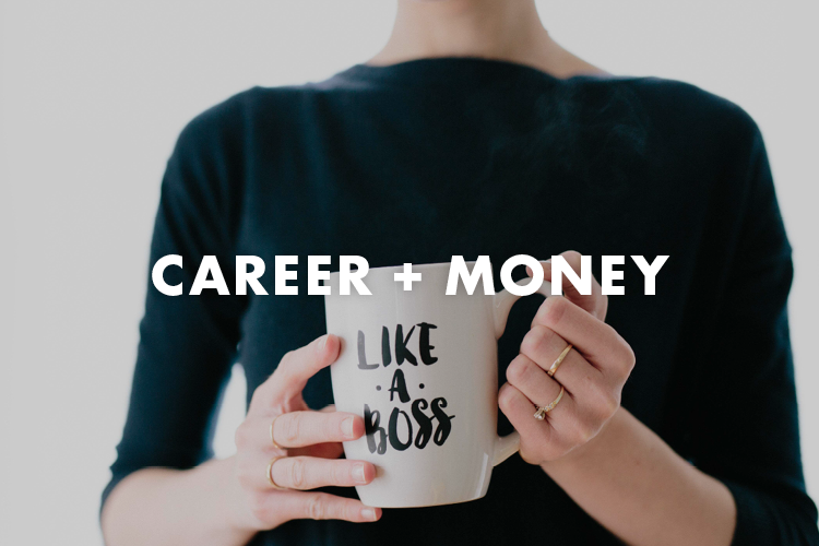 Career + Money