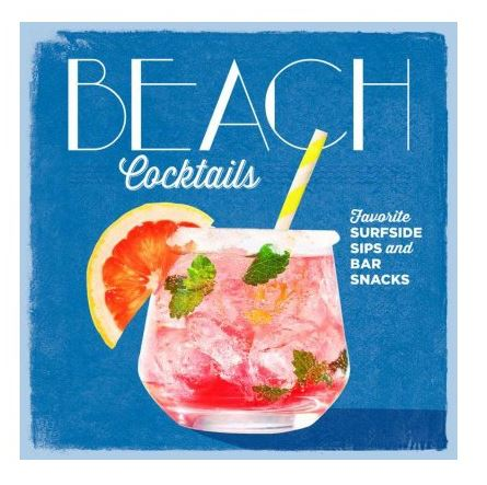 Beach Cocktails Book - $17       Thirst-quenching flavored cocktails of the coast like Hawaiian Mai Tai, Cuban Daiquiri, Key West Rum Runner or a Brazilian Caipirinhas!                                                 Happy Mothers day!!                                                             XO