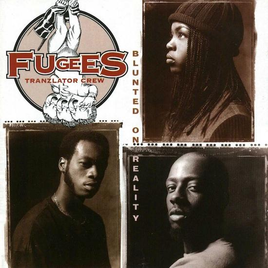 "Fugees ""Blunted on Reality"" - Executive Produced, Engineered, Mixed, Remixed"