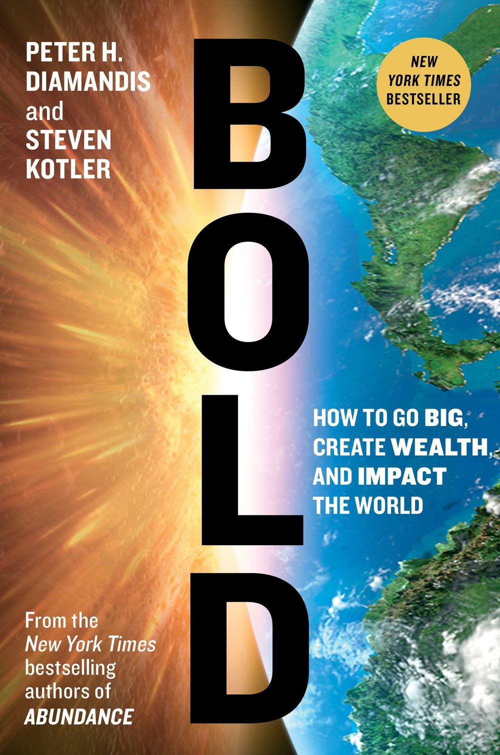 Bold - by Peter Diamandis & Steven KotlerMost helpful with: Fundraising, goal-settingPage count: 377Buy now for $12.99 AUD