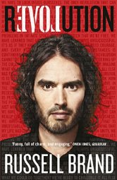 Revolution   by Russell Brand    Most helpful with:  Philosophy, Mindfulness   Page count:  386   Buy now  for $12.99 AUD