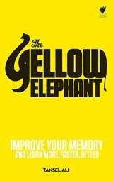 The Yellow Elephant   by Tansel Ali    Most helpful with:  Memorization Techniques   Page count:  212   Buy now  for $8.79 AUD