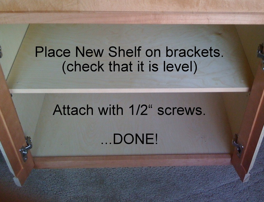 Add a NEW SHELF where you want one...or...replace a partial shelf with a full size shelf.