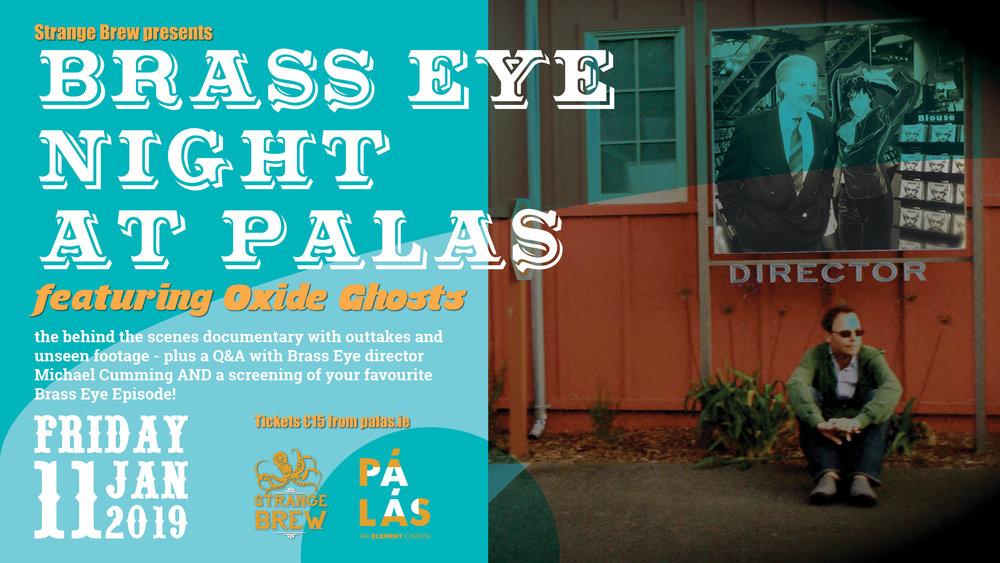 Brass Eye Night at Palas Screen.jpg