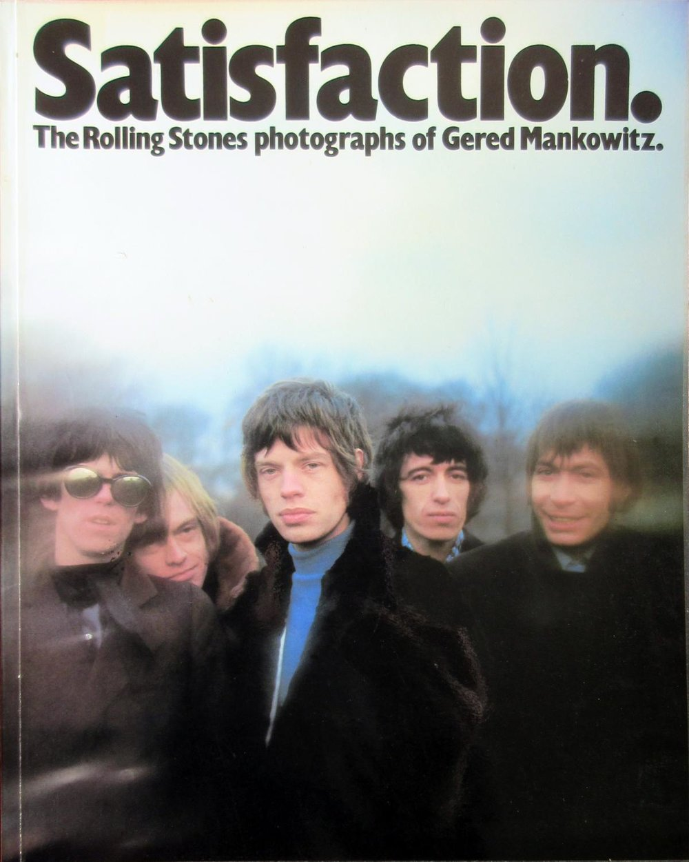 Satisfaction: The Rolling Stones - by Gered Mankowitz