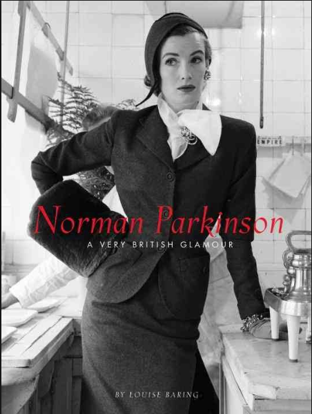 Norman Parkinson: A Very British Glamour - by Louise Baring