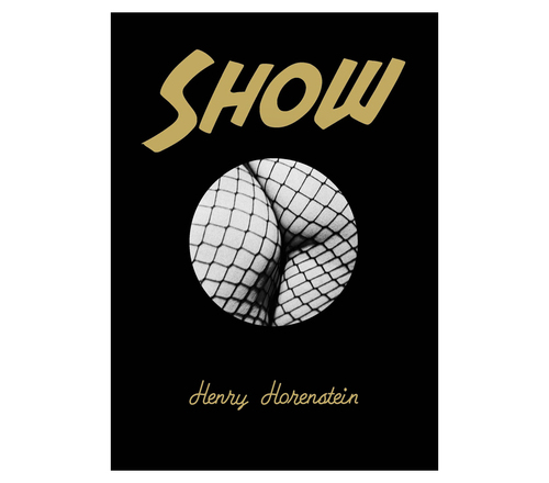 SHOW (Limited Edition with Slipcase) - by Henry Horenstein
