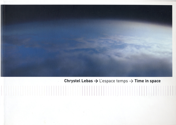 Time in Space - by Chrystel Lebas