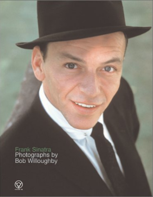 Sinatra. An Intimate Collection - by Bob Willoughby