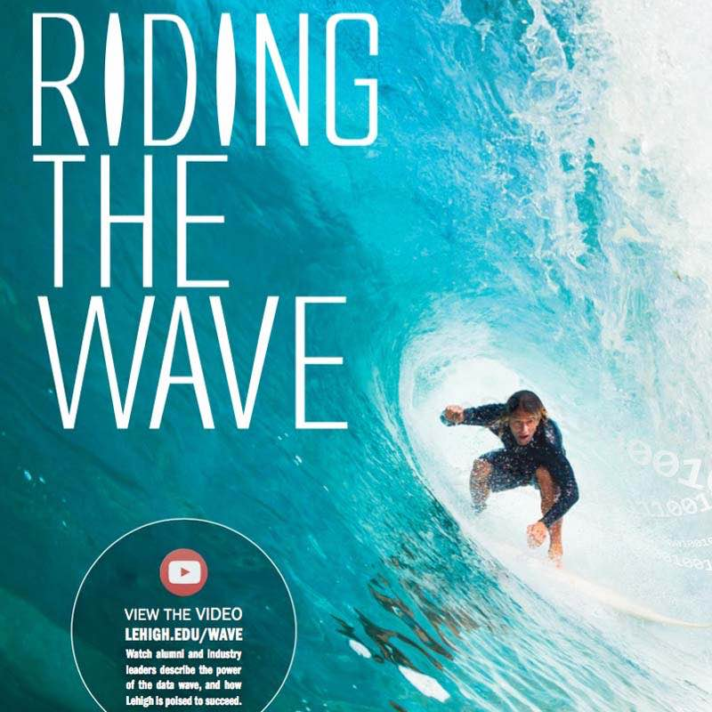 Riding the Wave, Resolve (Lehigh University). Harnessing the power of data analytics in diverse disciplines.