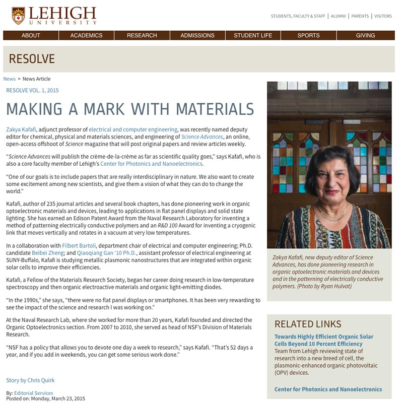 Making a Mark with Materials ,  Resolve  (Lehigh University). Zakya Kafafi's innovations with organic optoelectric materials and their applications.