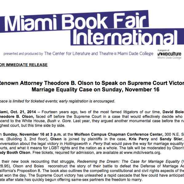 Miami Book Fair International: Former Bush v. Gore opposing attorneys Theodore Olson and David Boies join forces to argue for marriage equality at Supreme Court.