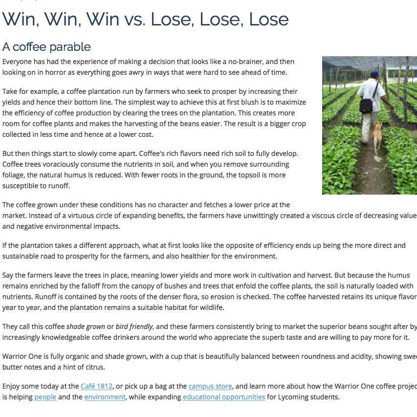 Lycoming College, Sustainable coffee website. Win, Win, Win vs. Lose, Lose, Lose: A Coffee Parable.