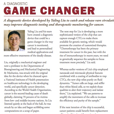 A Diagnostic Game Changer ,  Bioengineering Newsletter  (Lehigh University). Developing a diagnostic device to catch and release rare circulating tumor cells may improve therapeutic cancer monitoring.