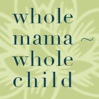 whole mama whole child