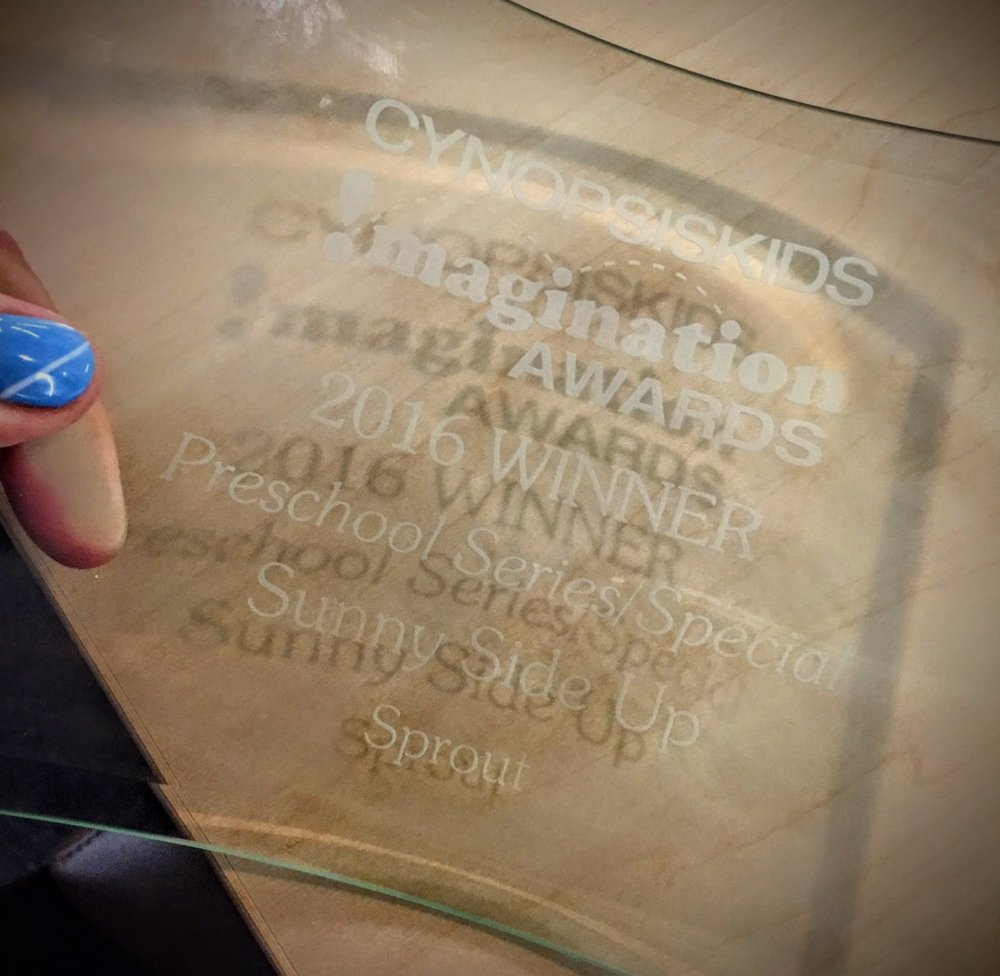 Great news! Sunny Side Up took home the 2016  Cynopsis Kids Imagination Award  for the Best Preschool Series/Special (super hard to take a pic of the award!) Go team go! :)