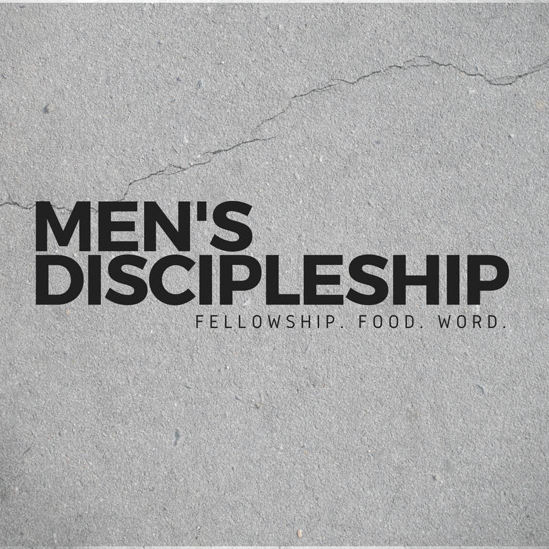 Men's Discipleship   On the third Saturday of every month men gather for a time of connection, solid instruction from the Word of God, and of course good food.