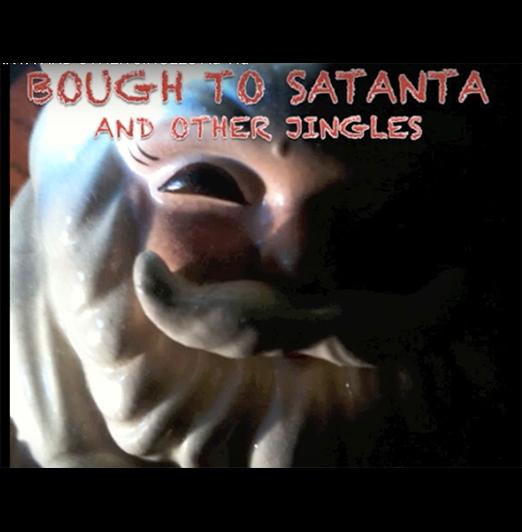 Bough to Satanta - 2016 release
