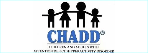 ADHD - http://chadd.org/