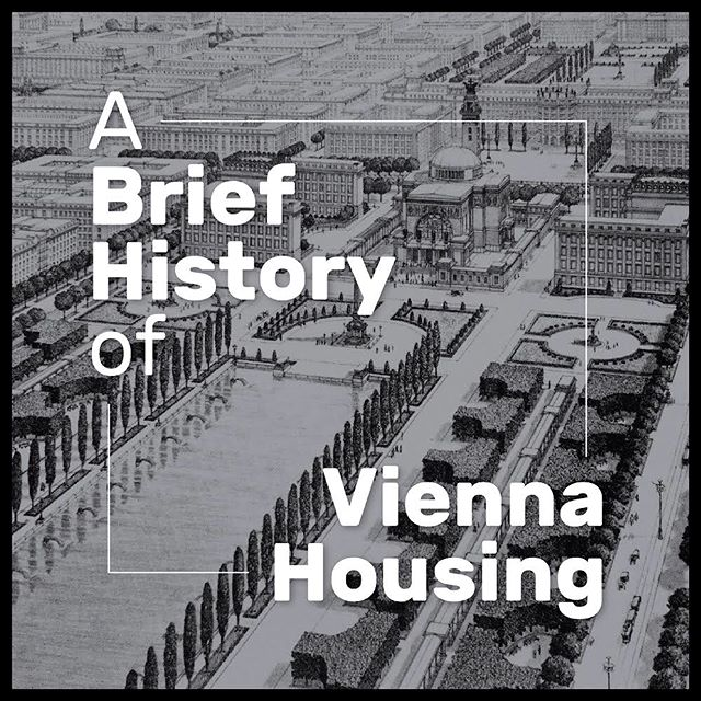 """A Brief History of Vienna Housing"" by Ed Wang, adapted from Michael Klein's essay, ""The Order of Residential Living,"" in Andreas Rumpfhuber's book, ""Modeling Vienna, real Fictions in Social Housing."" Andreas was interviewed in pulp 51"