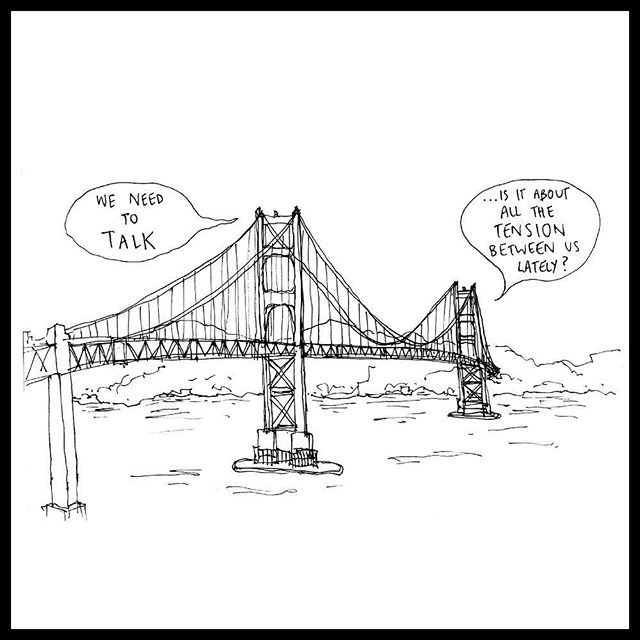 Got a case of the Monday's? So does the Golden Gate Bridge #relationshipproblems cartoon by Amelyn Ng, pulp 58