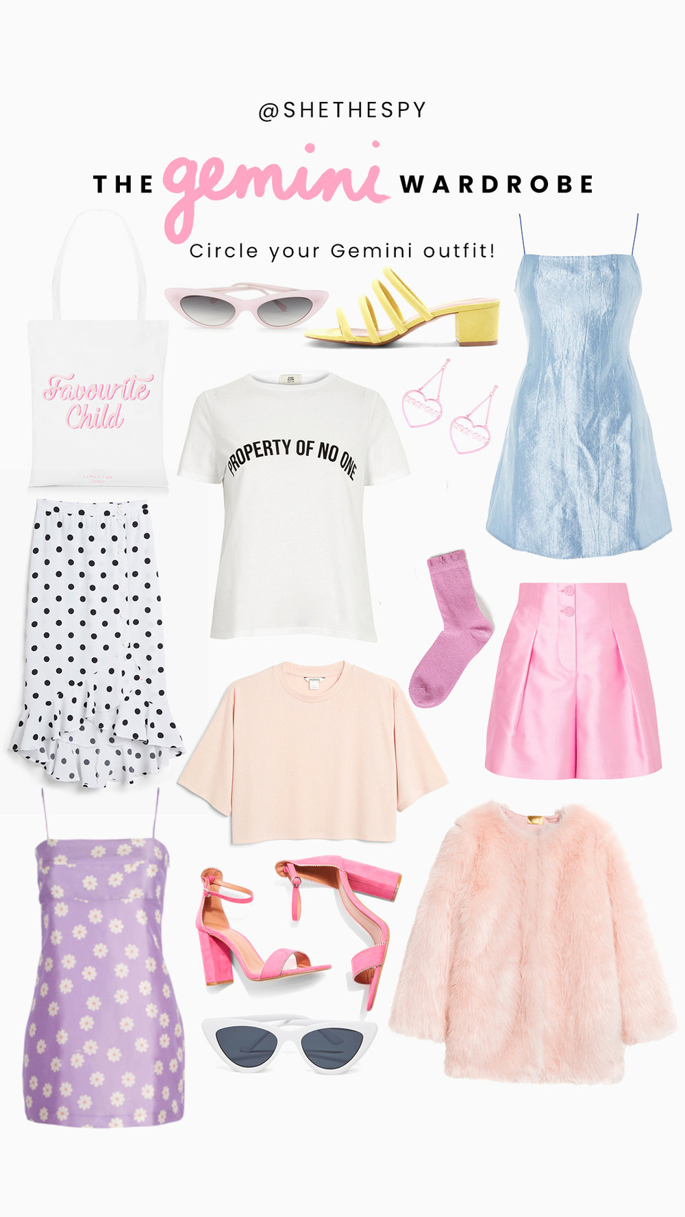 Shop Gemini - Bag: Skinny DipPink sunglasses: BandoYellow shoes: TopshopEarrings: Skinny DipBlue Dress: TopshopPolka dot skirt: MonkiPink shorts: Giorgio ArmaniSocks: MonkiWhite tee: River IslandPeach tee: MonkiFaux fur jacket: H&MPurple dress: Realisation ParPink shoes: TopshopWhite sunglasses: Bando
