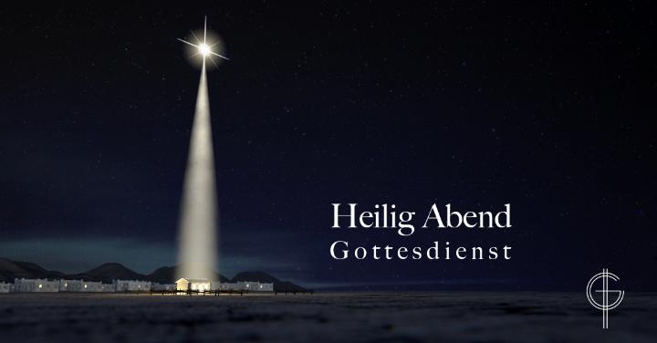 Christus-Gemeinde Hannover - Heilig Abend Gottesdienst.png
