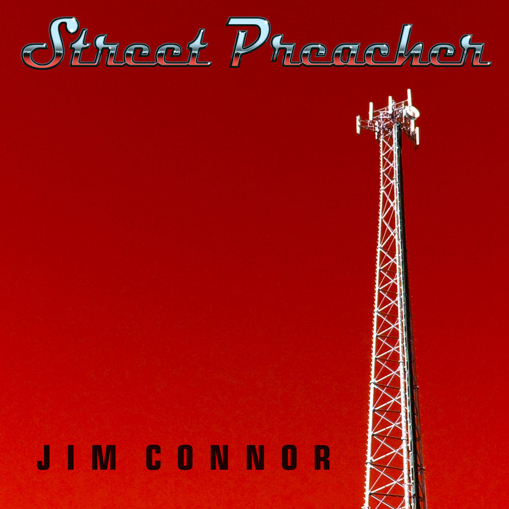 Jim Connor - Street Preacher EP (2017)Alt. Country RockProduced and Arranged by Shane Adams for Artist Accelerator