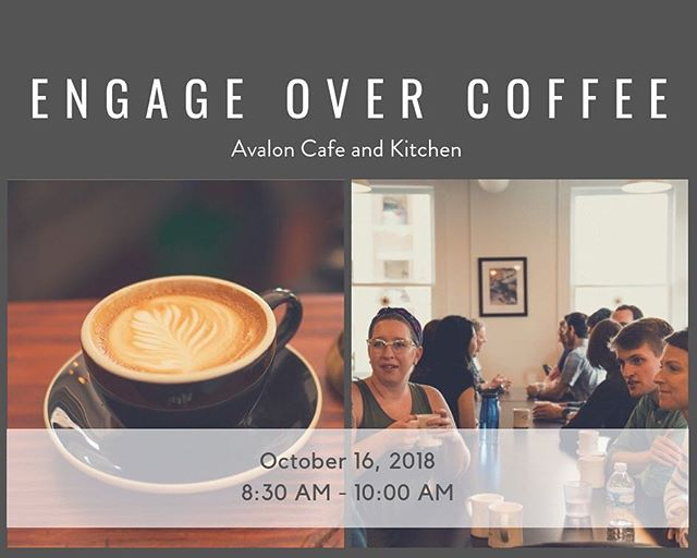 We hope to see you there 👋🏼 @avalonannarbor hosts the next #engageovercoffee #justdontcallitnetworking