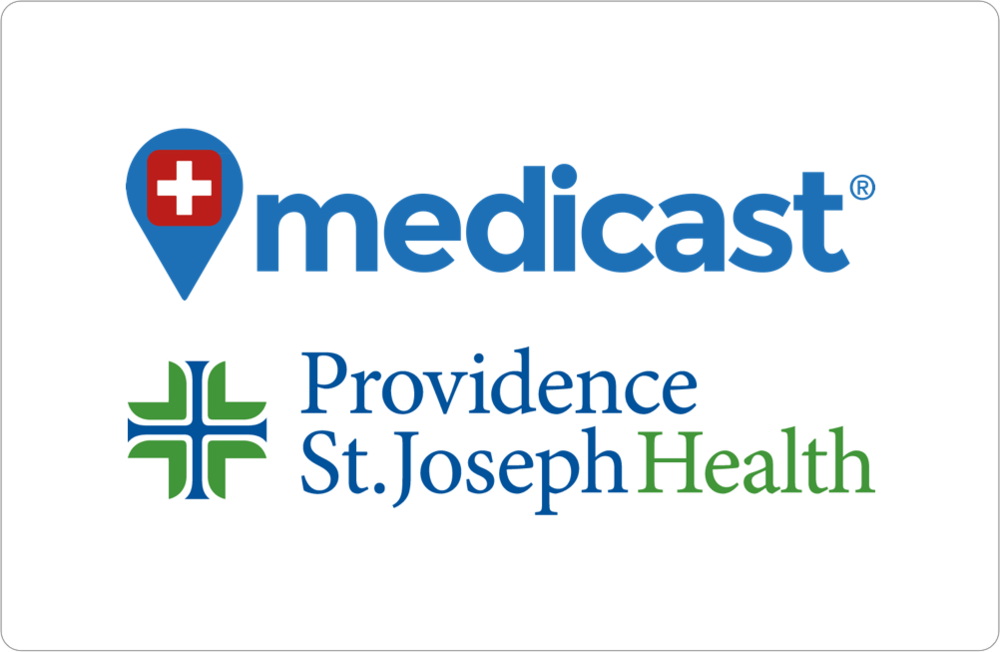Providence St. Joseph's Health Acquires StartUp Health Company Medicast - July 2016