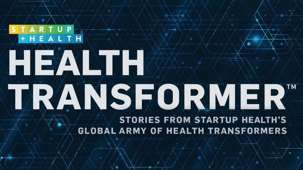 Introducing HEALTH TRANSFORMER, the New Digital Magazine From StartUp Health - May. 10, 2017