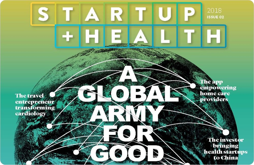 StartUp Health Announces the First Consumer Print Magazine Dedicated to the Future of Health - September 2018