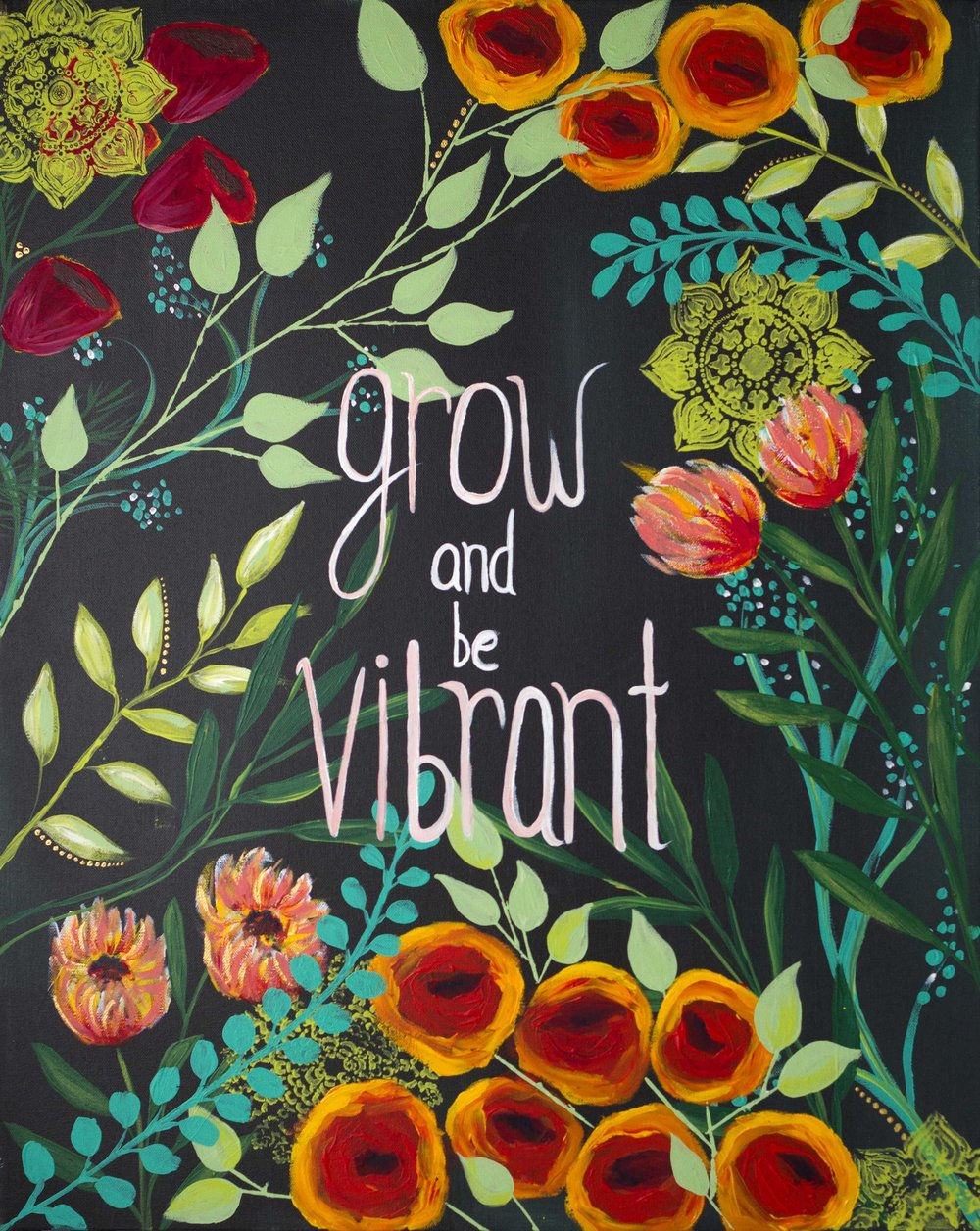 Grow and be Vibrant  by Olivia Merritt at Balsam & Olive, LLC