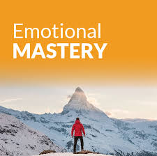 There is a Way to Master Your Emotions!