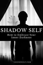 Understanding Your Shadow Self