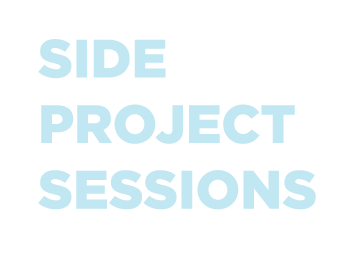 Side Project Sessions