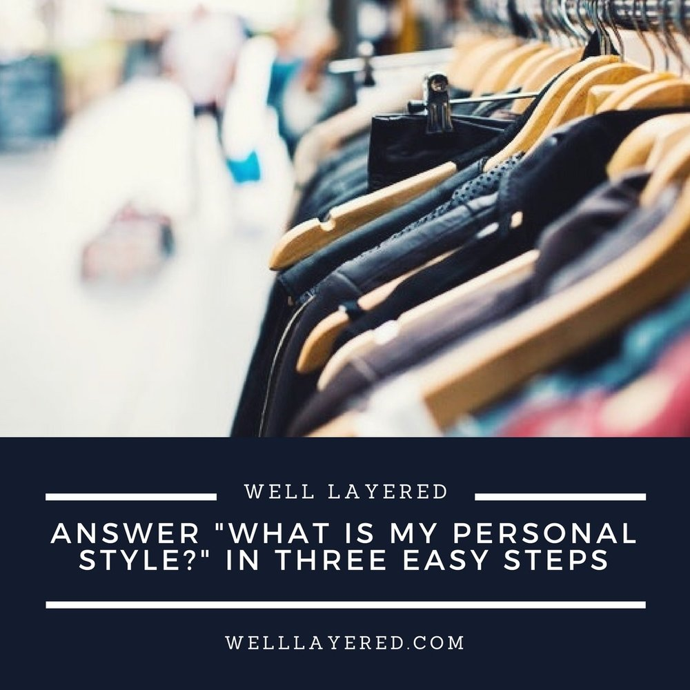 MInneapolis Personal Stylist Style Tips What Is My Personal Style How To Find Your Style Free Style Tips Personal Style Quiz.jpg